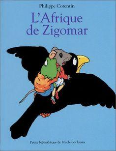 L'Afrique de Zigomar de Philippe Corentin http://www.amazon.fr/dp/2211062679/ref=cm_sw_r_pi_dp_.1jFvb0BX2B9E