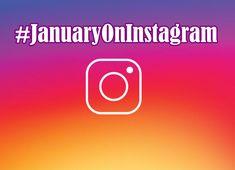 #JanuaryOnInstagram