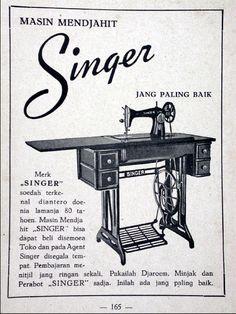Indonesian Old Commercials: Mesin Djahit Singer (sewing machine) Vintage Travel Posters, Vintage Ads, Vintage Prints, Vintage Sewing, Vintage Photos, Old Advertisements, Retro Advertising, Old Commercials, Retro Images