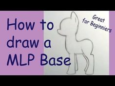 How to draw a My little Pony basic - YouTube
