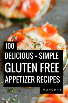 Best Gluten Free Appetizer Recipes. Make sure to use #glutenfree versions of all ingredients in order to ensure #gfree!