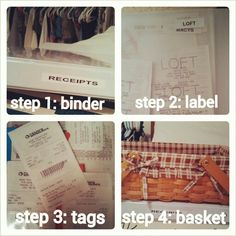 Best way to organize receipts. Why keep? 1) Save money. 2) Reduce home clutter. 3) Exchange clothes when you change your mind. Materials needed: binder, protection pages, label maker & basket. As you shop, create a page for each store. I have about 20 stores, but I'm always adding more. Make sure you keep tags to help returns/ exchanges run smoothly. Next, place a basket in an easily accessible spot, such as a bookshelf, use this to temporarily store receipts until you have time to file…
