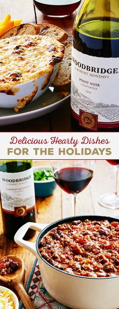 Searching for delicious and easy recipes to make this holiday season? Discover dips, chilis, and more. Whether you're hosting a casual get-together or fancy affair, find your must-eat winter appetizer ideas from Woodbridge.  Please enjoy our wines responsibly.  � 2016 Woodridge Wines, Acampo, CA