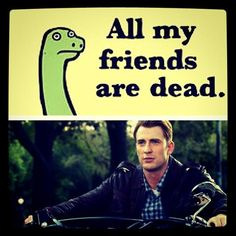 """My sister made this (after I  looked at a sad picture of him and said """"He's like that dinosaur on the cover of that weird kids book,all my friends are dead"""")."""