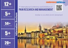 7th International Conference and Exhibition on #Pain_Research and #Management October 11-12, 2018 Zurich, Switzerland