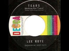 Lee Roye - Tears (Nothing but Tears)