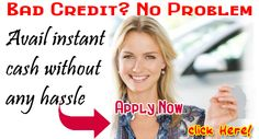 Bad Credit Loans are especially intended to help bad credit borrowers. Offering these loans to borrowers to improve their credit status. You can get money within 24 hours by using a simple online application method. You can check rates and terms online to find the best deals. Apply Now! http://www.loansinstallment.net/bad_credit_loans.html