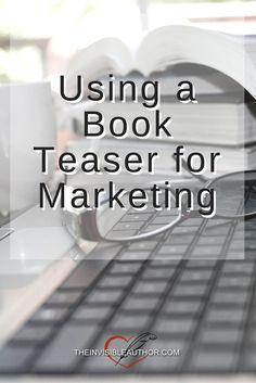 Using a Book Teaser for Marketing