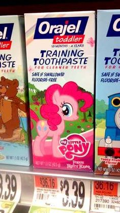 My little pony toothpaste, ftw. Except does it have to be for little kids.