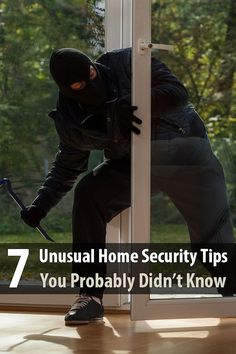 A burglar who tries hard enough may find a way around the standard home security measures. In case that happens, here are some unusual home security tips.