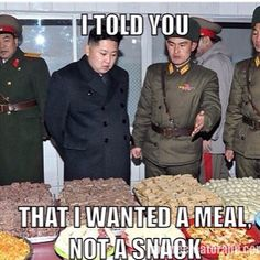 Kim Jong Un Humor Food Jokes, Food Humor, Things I Want, Told You So, Snacks, Treats, Finger Food, Appetizers