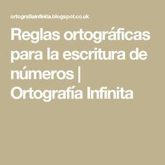 Reglas ortográficas para la escritura de números | Ortografía Infinita