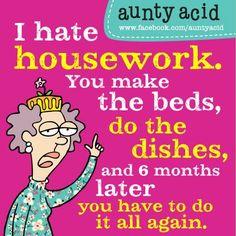 Aunty Acid on housework