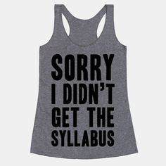 Sorry I Didn't Get The Syllabus #school #highschool #syllabus #schoolhumor #sorry