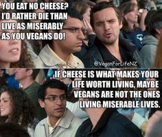"""In case you didn't know, there is this thing called vegan cheese, but even if there wasn't, that would still not justify your refusal to go vegan. Trust me, you won't have a hard time living without cheese. I'll tell you who's having a hard time: the cows and calves being exploited, tortured and murdered by the dairy industry, an industry which exists because people like you are funding it. Whatever """"challenges"""" you think you'll face as a result of going vegan are NOTHING compared with what…"""