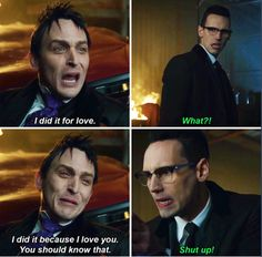"""I did it for love! I did it because I love you. You should know that"" - Oswald and Ed #Gotham"