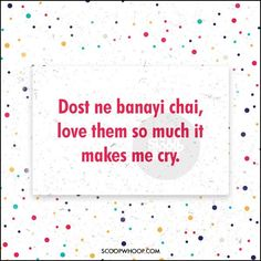 Need Compliments For Your Yaar? Here Are 24 Desi Poems For Your Undying Pyaar Funny Teenager Quotes, Cute Funny Quotes, Sarcastic Quotes, Qoutes, Bad Quotes, Desi Quotes, Hindi Quotes, Short Quotes, Awkward Quotes