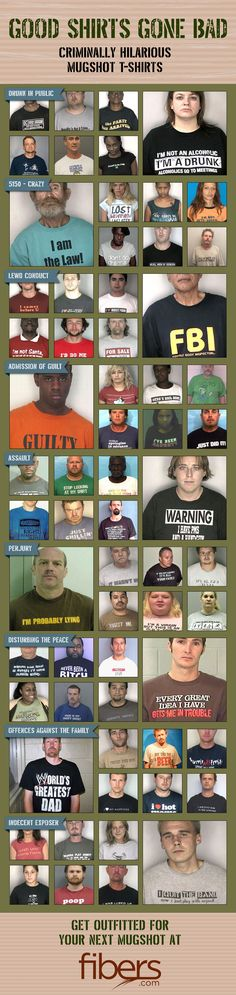 Funny shirts ppl wore in their Mugshots......