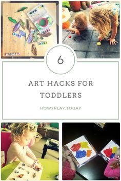 Art Hacks for Toddlers
