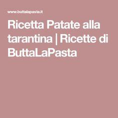Ricetta Patate alla tarantina | Ricette di ButtaLaPasta
