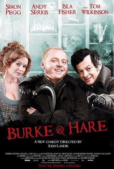 Burke and Hare (2010). Simon Pegg, Andy Serkis. Horror | Comedy.