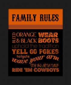OSU Oklahoma State Cowboys Family Rules Wall Decor Man Cave Living Room printable digital download bleed orange black, wear boots, uphold the tradition, yell GO POKES, tailgate, wave your arm, sing the alma mater, Ride 'em Cowboys by Lost Sock Designs $5.00