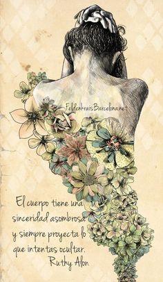 El cuerpo tiene una sinceridad asombrosa, y siempre proyecta lo que intentas ocultar.