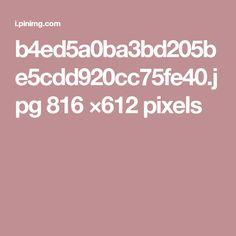 b4ed5a0ba3bd205be5cdd920cc75fe40.jpg 816 ×612 pixels
