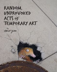 Stop...have a chat: Art Friday: David Zinn