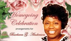 Maranatha to all of Dr. Anderson's friends, family, and colleagues. Dr. Barbara made a real difference in so many lives. She will be missed and left us with loving memories. Her homecoming celebration yesterday at Christ Fellowship was beautiful!