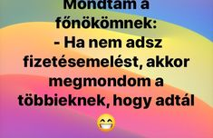 Minden, Troll, Funny Things, Boss, Quotes, Humor, Quotations, Funny Stuff, Fun Things