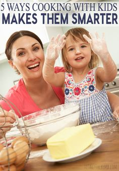 5 Ways Cooking With Kids Makes Them Smarter