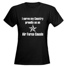 Air Force Cousin Shirt #cafepress #airforcecousin