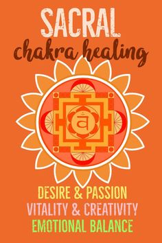 The Ultimate Guide to Sacral Chakra Healing for Beginners Proven Steps] - Chi La Vie Sacral Chakra Healing, Chakra Meditation, Chakra For Beginners, How To Open Chakras, Chakra Art, Emotional Connection, Holistic Healing, Natural Healing, Chakra Balancing