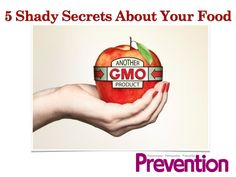 """For over 15 years I worked at Big Food companies like Nabisco, Pillsbury, and General Mills. And what do I think you should know? In my latest interview with Prevention.com I share """"5 Shady Secrets About Your Food."""""""