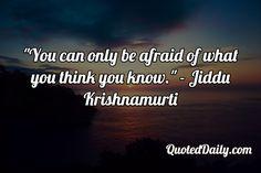 Jiddu Krishnamurti Quote - More at QuotedDaily.com