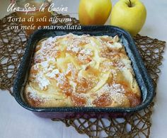 Italian Desserts, Apple Desserts, Apple Recipes, My Recipes, Sweet Recipes, Cake Recipes, Dessert Recipes, Cooking Recipes, Breakfast Cake