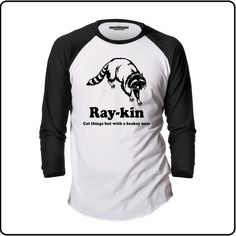 """""""They look like cats but they got these beaky nose things and they're attracted to dope. The front features an image of a Racoon with the text 'Ray-Kin, Cat things but with a beaky nose'. Inside the neck Baseball Shirts, Tee Shirts, Tees, Trailer Park Boys Shirts, Branded Shirts, Trendy Tops, Cat Things, Racoon, T Shirts"""
