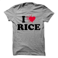 I love RICE - 99 Cool Name Shirt ! - #plain tee #sweater weather. ORDER NOW => https://www.sunfrog.com/LifeStyle/I-love-RICE--99-Cool-Name-Shirt-.html?68278