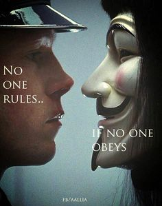 Anonymous ART of Revolution Order controls anarchy and anarchy controls order neither is the stronger neither, can exist without each other. We're all human. Dont Be Normal, V Pour Vendetta, Pseudo Science, Film Serie, New World Order, Illuminati, Revolutionaries, Human Rights, We The People