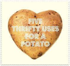 Five thrifty uses for a potato