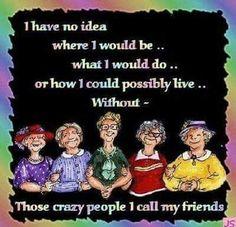 Crazy friends!