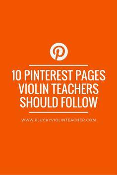 10 violin teaching Pinterest pages that violin teachers should follow...