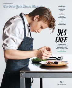 """Here's the 2014 New York Times Magazine food issue and gracing the cover is none other than teen chef Flynn McGarry. It's titled """"Yes, Chef"""" (which incidentally is the name of Marcus Samuelsson's. Chef Pictures, Magazine Cover Design, Magazine Covers, Food Magazine Layout, Magazin Design, New York Times Magazine, Iron Chef, Le Chef, Food Design"""