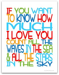 How Much I Love You #freeprintable TODAY ONLY 10/14/13! @ AllOurDays.com #31days of Printable Wall Art. Any Requests? 6 Color Options