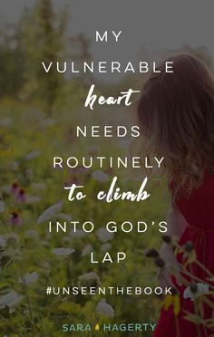 My vulnerable heart needs routinely to climb into God's lap! thevoiceoftruthblog.weebly.com