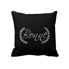 Bonne Nuit / GoodNight Throw Pillow.  This delightful vintage French design says 'Bonne' on the front and 'Nuit' on the back to make a Good Night pillow. Adds a touch of European Flair to the room.