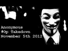 """This video is a """"false flag psyop organized by a fascist element within,"""" according to major market reporter and targeted individual, Vic Livingston. I agree. Viewer beware. Anonymous - #Operation Takedown - November 5th 2012"""
