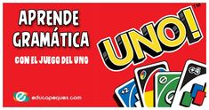 How to learn grammar by playing UNO Teaching English Grammar, Teaching Spanish, Language Activities, Learning Activities, Uno Card Game, Spanish Games, Study Techniques, Teaching Time, Spanish Classroom