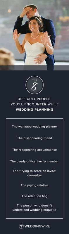 The 8 Difficult People You'll Encounter While Wedding Planning - From the wannabe planner to the reappearing acquaintance, find out how to deal on @weddingwire! {Engages by Emily
